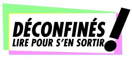 """Logotype de l'émission """"Déconfinés !"""", de la journaliste française Maïtena Biraben, lancée le 17 avril 2020, sur la chaîne de télévision publique française LCP-AN"""