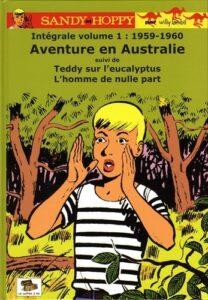 """Intégrale de la série belge """"Sandy et Hoppy"""", créée en 1959 par le dessinateur et scénariste belge Willy Lambil"""