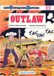 """""""Outlaw"""", 47e album de la série """"Les Tuniques bleues"""", de Louis Salvérius (et Willy Lambil pour les 7 dernières planches) et Raoul Cauvin (1973)"""
