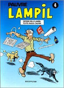 """4e album de la série """"Pauvre Lampil"""", de Willy Lambil et Raoul Cauvin (1984)"""
