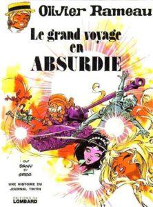 """Couverture de """"Le grand voyage en Absurdie"""", 5e album des aventures d'Olivier Rameau et Colombe Tiredaile, par Dany et Greg (1974)"""