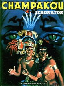 """Première édition de l'album """"Champakou"""" publié en 1979 par Jeronaton (Alain Torton)"""
