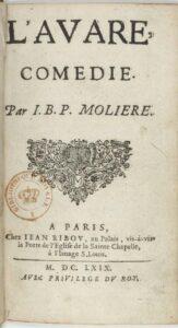 """""""L'avare ou l'école du mensonge"""" de Molière, une comédie en prose de 1668"""