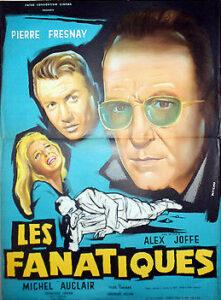 """Affiche du film """"Les fanatiques"""", d'Alex Joffé (1957)"""