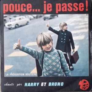 """Pochette du disque 45t de 1970 """"Pouce... je passe"""", de Harry (Trowbridge) et Bruno (Polius)"""
